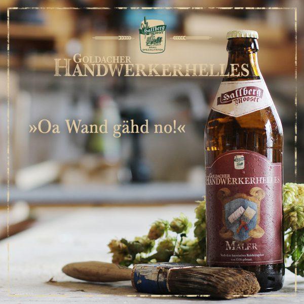 Hallbergmooser-Brauspezialitaeten-Shop-Goldacher-Handwerkerhelles-Maler-Spruch