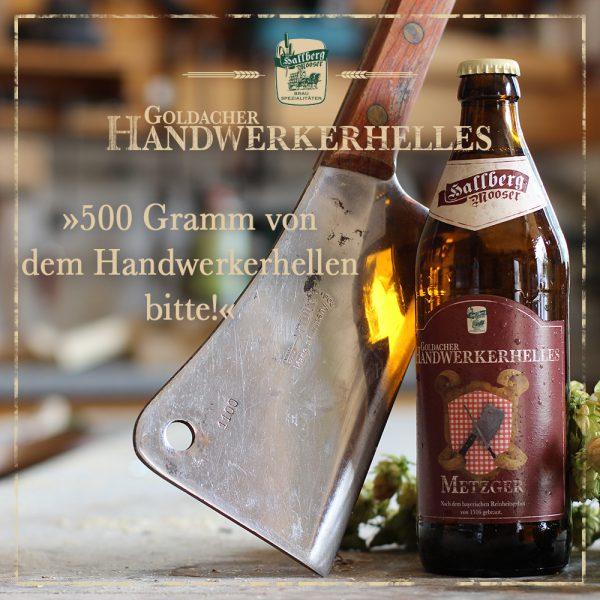 Hallbergmooser-Brauspezialitaeten-Shop-Goldacher-Handwerkerhelles-Metzger-Spruch
